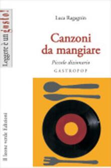 Premioquesti.it Canzoni da mangiare. Piccolo dizionario gastropop Image