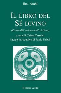 Il libro del sé divino - Muhyî-d-Dîn Ibn Arabî - copertina