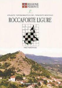 Roccaforte Ligure. Con 9 carte toponomastiche - copertina