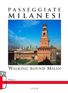 Passeggiate milanesi. Ediz. italiana e inglese - copertina