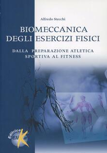 Secchiarapita.it Biomeccanica degli esercizi fisici. Dalla preparazione atletica sportiva al fitness Image