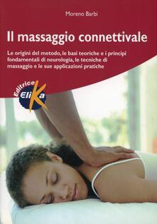 Charun.it Il massaggio connettivale. Le origini del metodo, le basi teoriche e i principi fondamentali di neurologia, le tecniche di massaggio e le sue applicazioni pratiche Image
