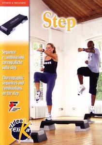 Step. Sequenze e combinazioni coreografiche sullo step. Ediz. italiana e inglese. Con DVD - Roberta Campaniolo - copertina