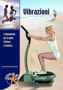 Winniearcher.com Vibrazioni. L'allenamento per lo sport, il fitness e l'estetica Image