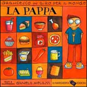 La pappa - Daniela Melazzi - copertina