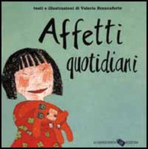 Affetti quotidiani - Valeria Brancaforte - 2