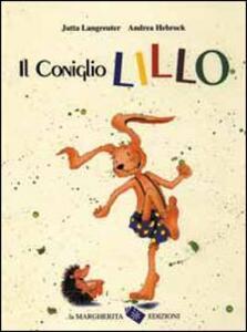 Il coniglio Lillo - Jutta Langreuter,Andrea Hebrock - copertina