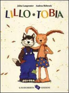 Lillo e Tobia - Jutta Langreuter,Andrea Hebrock - copertina