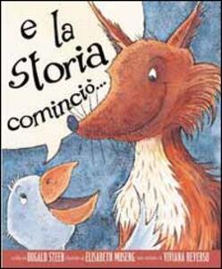E la storia cominciò - Dugald Steer - copertina