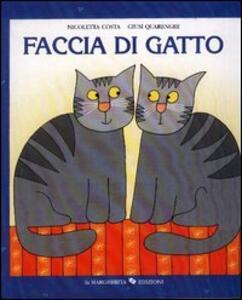 Faccia di gatto - Nicoletta Costa,Giusi Quarenghi - copertina