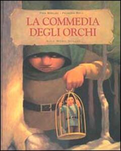 La commedia degli orchi - Fred Bernard,François Roca - copertina