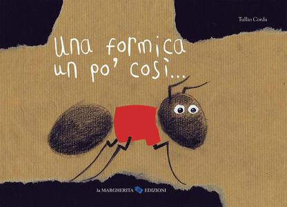 Una formica un po' così... - Tullio Corda - copertina