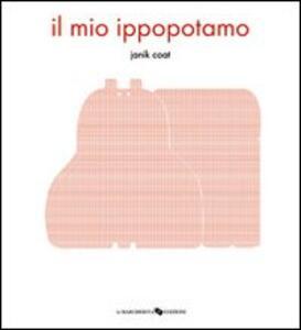 Il mio ippopotamo - Janik Coat - copertina