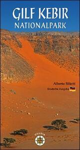 Gilf Kebir Nationalpark - Alberto Siliotti - copertina