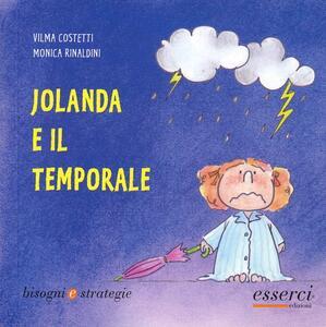 Jolanda e il temporale - Vilma Costetti,Monica Rinaldini - copertina