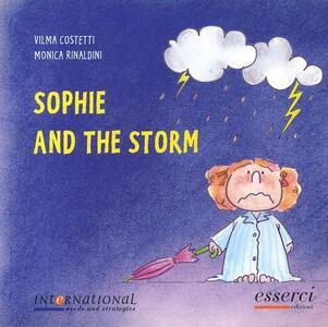 Sophie and the storm - Vilma Costetti,Monica Rinaldini - copertina