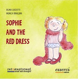 Sophie and the red dress - Vilma Costetti,Monica Rinaldini - copertina