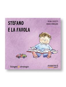 Stefano e la favola - Vilma Costetti,Monica Rinaldini - copertina
