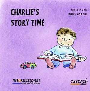 Charlie's story time - Vilma Costetti,Monica Rinaldini - copertina