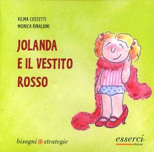 Jolanda e il vestito rosso - Vilma Costetti,Monica Rinaldini - copertina