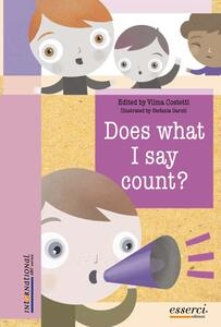 Does what I say count? Ed. inglese - Vilma Costetti - copertina