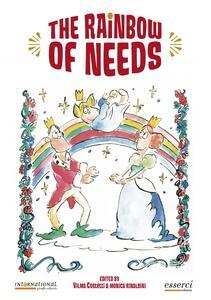 The rainbow of needs. Ed. inglese - Vilma Costetti,Monica Rinaldini - copertina