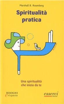 Spiritualità pratica. Una spiritualità che inizia da te.pdf