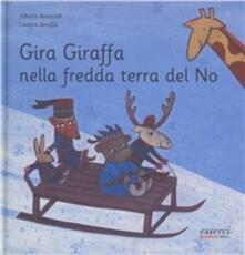 Librisulladiversita.it Gira giraffa nella fredda terra del no Image