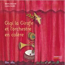 Gigi la girafe et lorchestre en colère. Ed. francese.pdf
