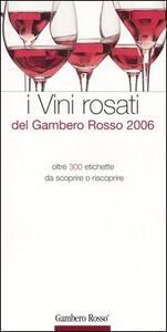 I vini rosati del Gambero Rosso 2006 - copertina