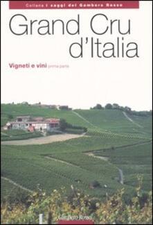 Rallydeicolliscaligeri.it Grand Cru d'Italia. Vigneti e vini. Vol. 1 Image