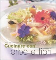 Recuperandoiltempo.it Cucinare con erbe e fiori. Profumi, aromi e sapori per portare la fantasia sulla vostra tavola Image