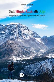 Listadelpopolo.it Dall'Hindu Kush alle Alpi. Viaggio di un giovane afghano verso la libertà Image