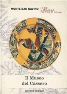 Antondemarirreguera.es Il museo del Cassero di Monte S. Savino Image