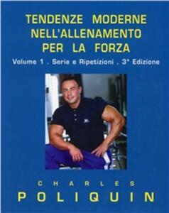Tendenze moderne nell'allenamento per la forza - Charles Poliquin - copertina