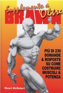 Supplemento a Oltre Brawn. Più di 230 domande & risposte su come costruire muscoli & potenza - Stuart McRobert - copertina