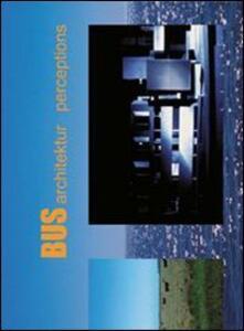 Bus Architektur. Perceptions - copertina