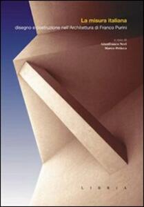 La misura italiana. Disegno e costruzione nell'architettura di Franco Purini - copertina