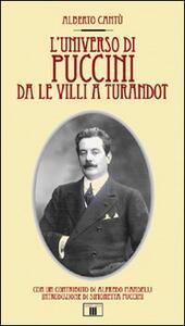L' universo di Puccini da Le Villi a Turandot - Alberto Cantù - copertina