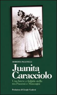 Juanita Caracciolo - Roberta Paganelli - copertina
