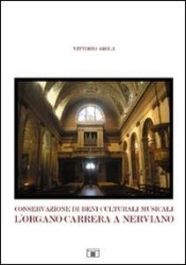 Conservazione di beni culturali musicali. L'organo Carrera a Nerviano - Vittorio Giola - copertina