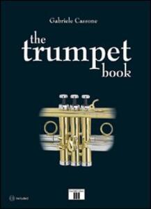 The trumpet book. Con CD Audio