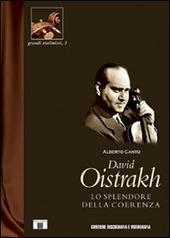 David Oistrakh. Lo splendore della coerenza