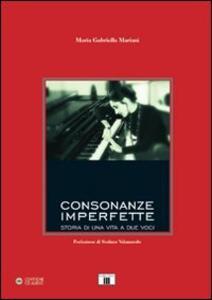 Consonanze imperfette. Con CD Audio - Maria G. Mariani - copertina
