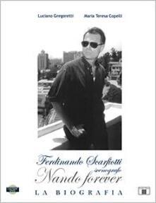 Nando forever. Ferdinando Scarfiotti, scenografo. La biografia. Con DVD.pdf