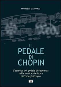 Il pedale di Chopin - Francesco Giammarco - copertina