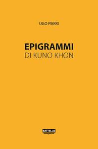 Epigrammi di Kuno Khon - Ugo Pierri - copertina