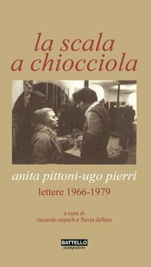 Winniearcher.com La scala a chiocciola. Anita Pittoni-Ugo Pierri. Lettere 1966-1979 Image