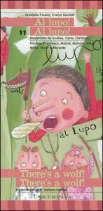 Al lupo! Al lupo!-There's a wolf! There's a wolf! - Graziella Favaro,Evelyn Daviddi - copertina