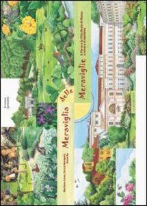 Meraviglia delle meraviglie. Il parco e la Villa Reale di Monza a misura di bambino - Marilena Caimi - copertina